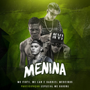 Menina (Participação especial de MC Barone)/MC Fioti, MC Lan e Gabriel Medeiros
