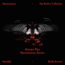 Blade Runner (Maceo Plex Renaissance Remix)/Remake