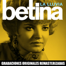 La lluvia (2018 Remastered Version)/Betina