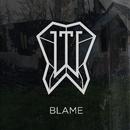 Blame/Wearing Thin