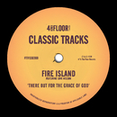 There But For The Grace of God (feat. Love Nelson)/Fire Island