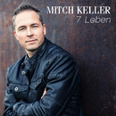 7 Leben/Mitch Keller