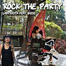Rock The Party (feat. Jazze)/Ladyzasta