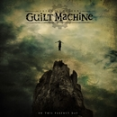 On This Perfect Day/Guilt Machine