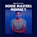 Defected Presents House Masters - Mousse T./Mousse T.