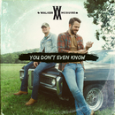 You Don't Even Know/Walker McGuire