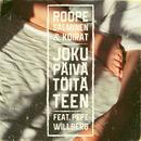Joku päivä töitä teen (feat. Pepe Willberg)/Roope Salminen & Koirat