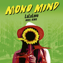 LaLaLove (Hugel Remix)/Mono Mind