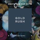 Gold Rush (feat. Trooko) [Trooko Remix]/Death Cab for Cutie