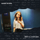 Best I'll Ever Sing/Maisie Peters