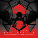 Alone In A Room (Acoustic Version)/Asking Alexandria