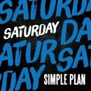 Saturday/Simple Plan