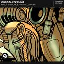 Make 'M Bounce / Put It Down EP/Chocolate Puma