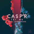 Let Me (feat. Lovespeake)/CASPR