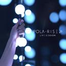 Live Session/Pola Rise