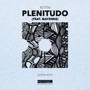 Plenitudo (feat. Mayenne)/Bottai