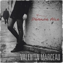 Défendre Alice/Valentin Marceau