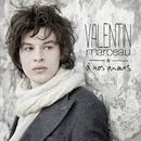 A nos amours/Valentin Marceau