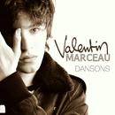 Dansons/Valentin Marceau