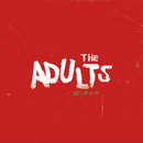 Take It On The Chin (feat. Kings)/The Adults