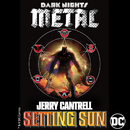 Setting Sun (from DC's Dark Nights: Metal Soundtrack)/Jerry Cantrell