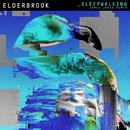 Sleepwalking (Jamie Jones Remix Edit)/Elderbrook