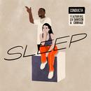 Sleep (feat. Liv Dawson & Courage)/Conducta