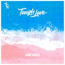 Rain Dance/Tough Love