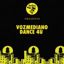 """Dance 4U (Classic 12"""" Vocal Mix)/Vozmediano"""