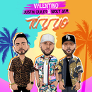 Tu Y Yo (feat. Nicky Jam & Justin Quiles)/Valentino