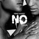 No (feat. YG & Yo Gotti)/Kirko Bangz