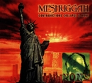 Contradictions Collapse Classic Series/Meshuggah