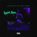 Work Sumn (feat. Tory Lanez and Jacquees)/Kirko Bangz