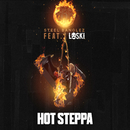 Hot Steppa (feat. Loski)/Steel Banglez