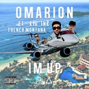 I'm Up (feat. Kid Ink & French Montana)/Omarion