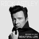 Beautiful Life (E.N.V Remixes)/Rick Astley