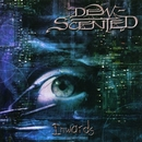Inwards/Dew-Scented