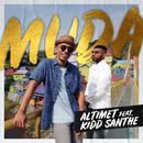 Muda (feat. Kidd Santhe)/Altimet