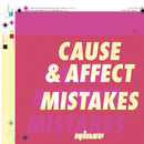 Mistakes/Cause & Affect