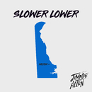 Slower Lower (Slower Lower Sessions)/Jimmie Allen