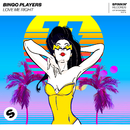Love Me Right/Bingo Players