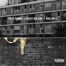 Who Am I (feat. Bugzy Malone)/Kojo Funds