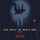 High While the World Ends (Acoustic)/KROWNS