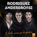 Nadie como yo te quiere (feat. Ander & Rossi)/Rodriguez