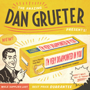 I'm Very Disappointed In You/Dan Grueter