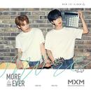 MORE THAN EVER/MXM (BRANDNEWBOYS)