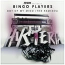 Out Of My Mind (The Remixes)/Bingo Players