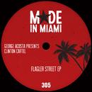 Flagler Street EP/George Acosta & Clinton Cartel