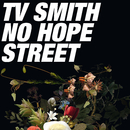 No Hope Street/TV Smith