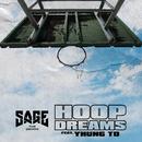 Hoop Dreams (feat. Yhung T.O.)/Sage The Gemini